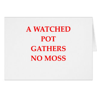 watched pot card