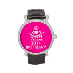 [Crown] keep calm it's your 30th birthday  Watches