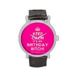 [Crown] keep calm it's my birthday bitch!  Watches