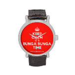 [Crown] keep calm it's bunga bunga time  Watches