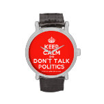 [Crown] keep calm and don't talk politics  Watches