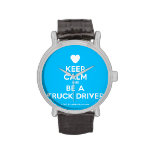 [Love heart] keep calm and be a truck driver  Watches