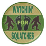 Watchin' For Squatches Dinner Plate
