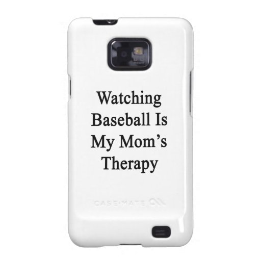 Watching Baseball Is My Mom's Therapy Galaxy SII Cases
