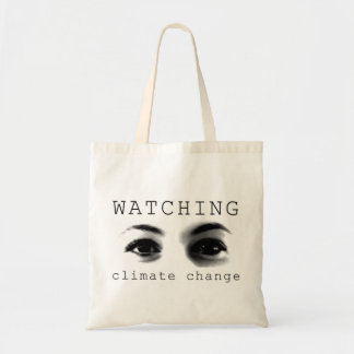 Watching Climate Change Tote Bag