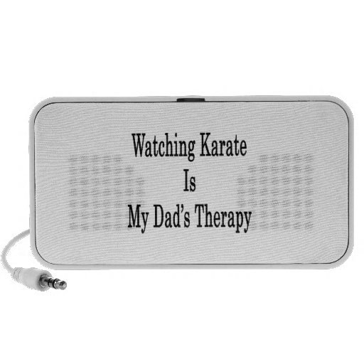 Watching Karate Is My Dad's Therapy Speaker System
