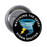 Watching The Skies Storm Spotter 2 Inch Round Button