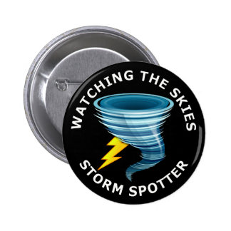 Watching The Skies Storm Spotter Button