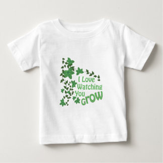 Watching You Grow Baby T-Shirt