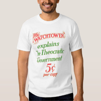 Watchtower Explains Theocratic Government T-Shirt
