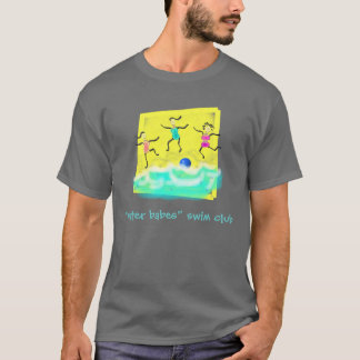 """water babes"" swim club T-Shirt"