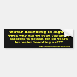 Water Boarding? Bumper Sticker