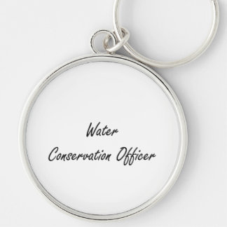 Water Conservation Officer Artistic Job Design Silver-Colored Round Keychain