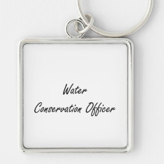 Water Conservation Officer Artistic Job Design Silver-Colored Square Keychain