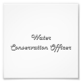 Water Conservation Officer Classic Job Design Photo Print