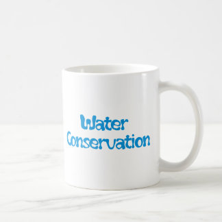 Water Conservation Products & Designs! Coffee Mug
