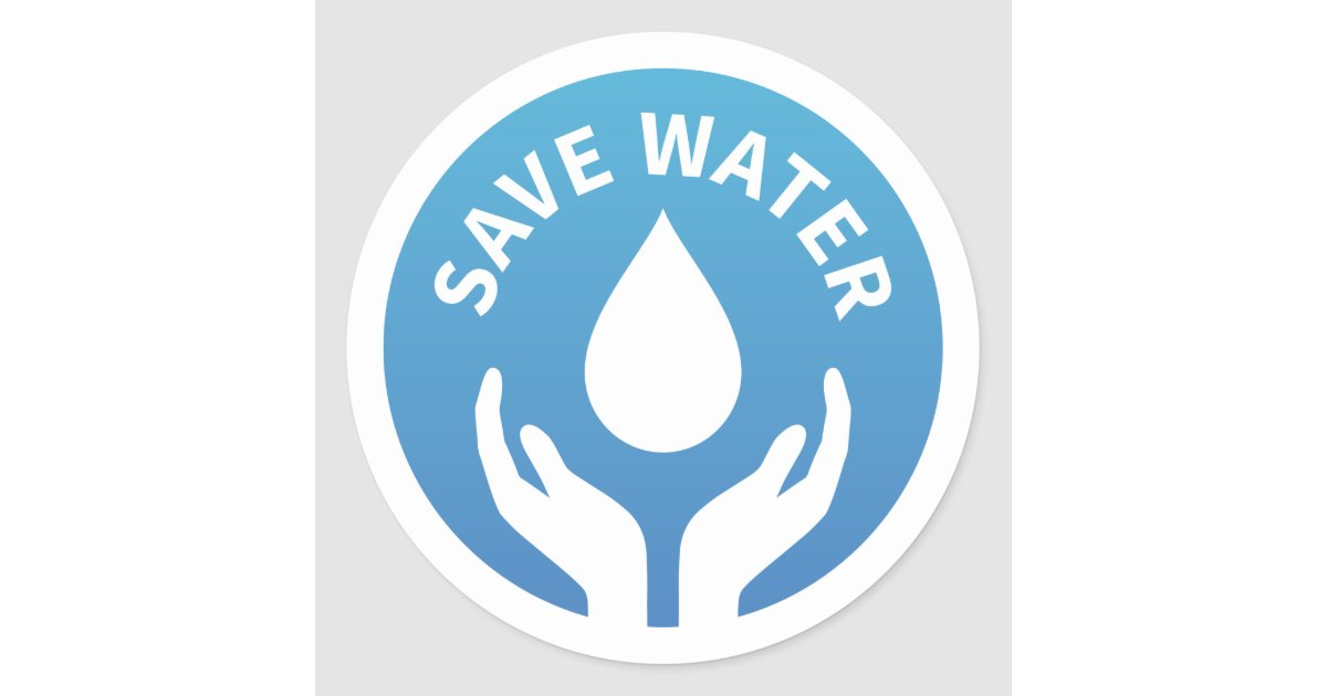 Water conservation / save water badge sticker | Zazzle.com