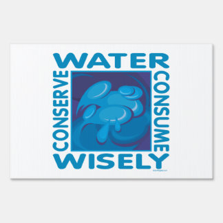 Water Conservation Yard Sign