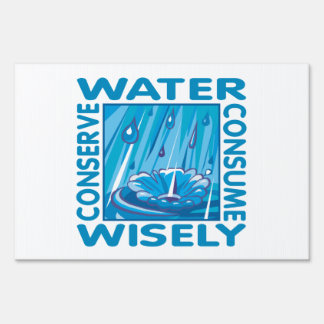 Water Conservation Lawn Signs