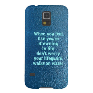 Water drop quote life inspiration galaxy s5 cover