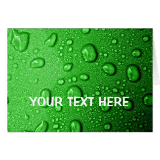 Water droplets on green background, cool & wet card