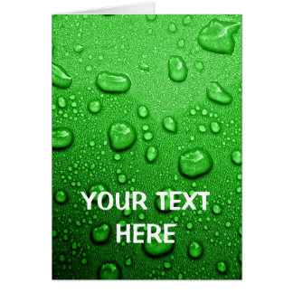 Water droplets on green background, cool & wet greeting card
