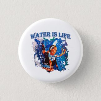 Water is Life - Fancy Shawl Dancer Button
