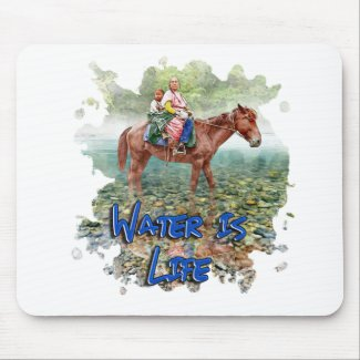 Water is Life Mouse Pad