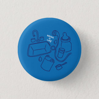 Water Is Life Pin
