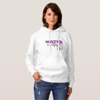 Water is Life -- Womans Hoody 1