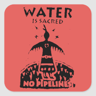WATER IS SACRED, NO PIPELINE STICKER
