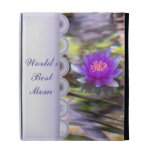 Water Lilies Floating World's Best Mom iPad case