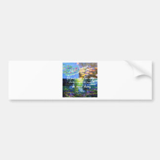 Water lily and Monet fascination. Bumper Sticker