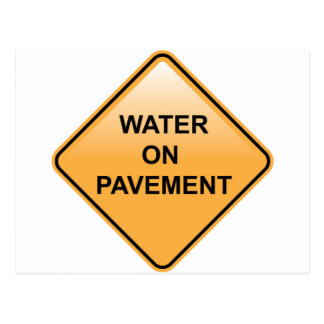 Water on Pavement Sign Flooded Area Postcard