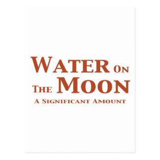 Water On The Moon Gifts Postcard