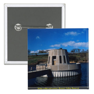 Water outlet and control, Queen's Valley Reservoir Pinback Button