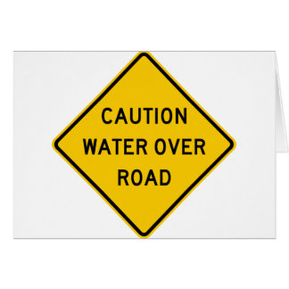 Water Over Road Highway Sign Card