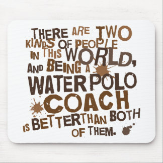 Water Polo Coach Gift Mouse Pads