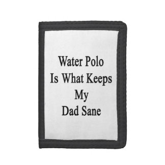 Water Polo Is What Keeps My Dad Sane Wallet