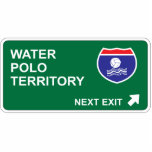 Water Polo Next Exit Cut Out