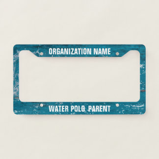 Water Polo Swimming Pool Parent Mom Dad Template License Plate Frame