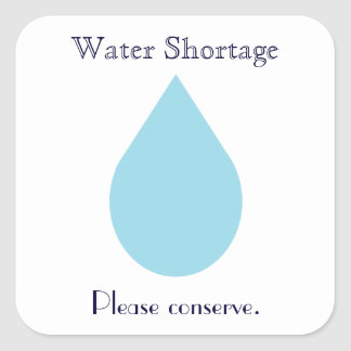 Water Shortage Square Sticker