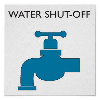 Water Shut-off Sign Poster