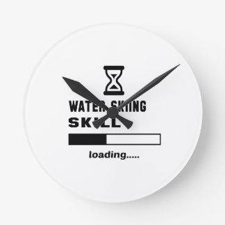 Water Skiing skill Loading...... Round Clock