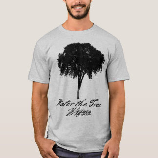 Water the Tree T-Shirt