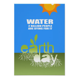 WATER - TWO BILLION PEOPLE ARE DYING FOR IT POSTER