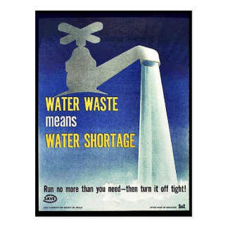 Water Waste Means Water Shortage Postcard