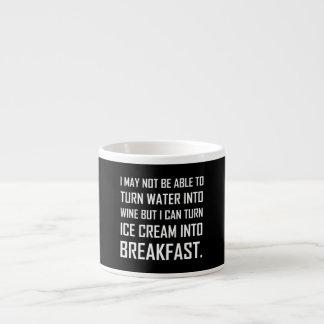 Water Wine Ice Cream Breakfast Joke Espresso Cup