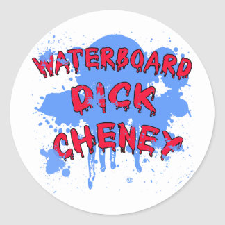 Waterboard Dick Cheney Products Classic Round Sticker