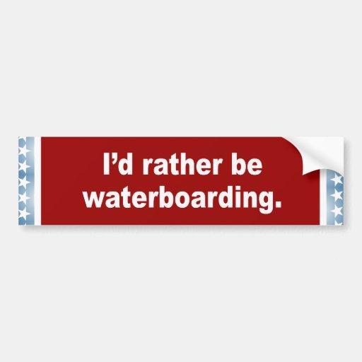 Waterboarding bastante pegatina de parachoque